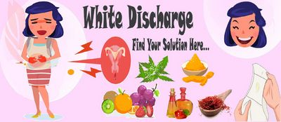 White Discharge - Get Rid of the Discomfort